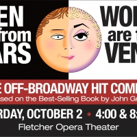 """MEN ARE FROM MARS �"""" WOMEN ARE FROM VENUS- LIVE! is Coming to the Duke Energy Center Photo"""