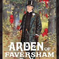 BWW Review: ARDEN OF FAVERSHAM Slays at The Hidden Room Theatre