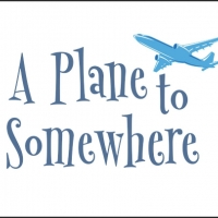 Take Flight on 'A PLANE TO SOMEWHERE' with Maplewood Playhouse via Zoom Photo