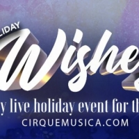 Cirque Musica Presents Holiday Wishes National Tour Photo