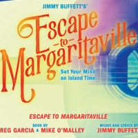 BWW Contest: Win Two Tickets To ESCAPE TO MARGARITAVILLE in Los Angeles! Photo