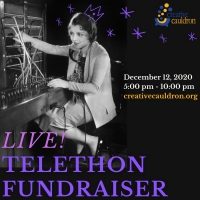 Creative Cauldron Presents DON'T LET THE LIGHTS GO OUT Live Telethon Fundraiser Photo