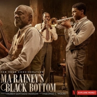 Netflix Presents Ma Rainey's Black Bottom -  For Your Consideration Photo