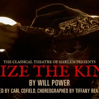 Live Theatre Roars Back This Summer With Classical Theatre Of Harlem's SEIZE THE KING Photo
