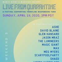 Magic Giant Announces 3rd Installment of the Live From Quarantine Series