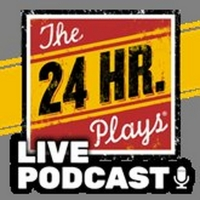 THE 24 HOUR PLAYS Will Launch Live Podcast