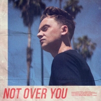 Conor Maynard Returns With New Track NOT OVER YOU