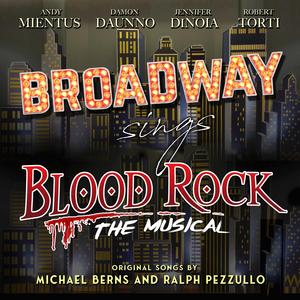 Listen Now: Broadway Sings BLOOD ROCK THE MUSICAL