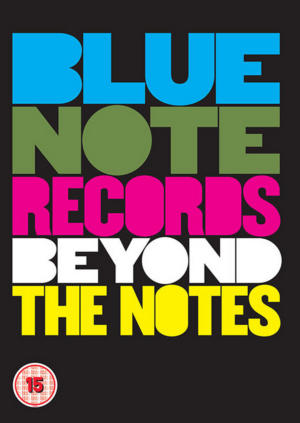 BLUE NOTE RECORDS: BEYOND THE NOTES Documentary Film Comes To DVD, Blu-ray, Digital 9/20