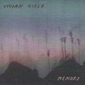 Vivian Girls Announce 'Memory' Their First New Album in 8 Years