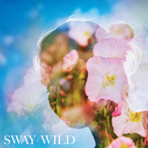 Sway Wild Shares COMIN & GOIN feat. Birds of Chicago