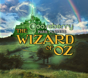 BWW Review: WIZARD OF OZ at Gooseberry Park Players
