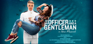 Musical Adaptation of Film AN OFFICER AND A GENTLEMAN Will Embark on North American Tour