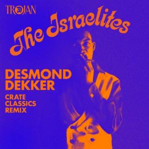 Trojan Records Releases Remix Of Desmond Dekker's Iconic ISRAELITES