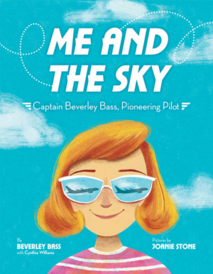 Beverley Bass, Real-Life Pilot Featured in COME FROM AWAY, Will Release Book 'Me and the Sky'
