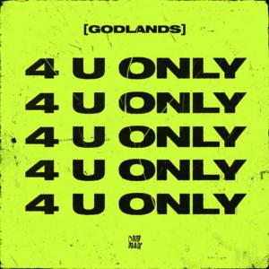 Godlands Delivers Grimey 5-Track Debut EP 4 U ONLY