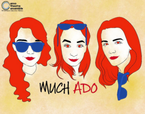 Enso Presents MUCH ADO ABOUT NOTHING