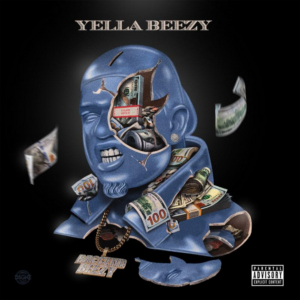 Yella Beezy Drops Brand New Mixtape BACCEND BEEZY