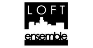 Loft Ensemble Announces Eighth Anniversary Season