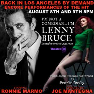 Additional Encore Dates Added to LA Return of I'M NOT A COMEDIAN…I'M LENNY BRUCE