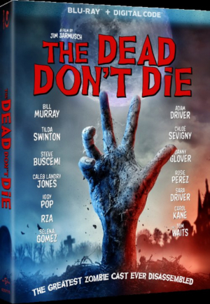 THE DEAD DON'T DIE to be Released on Digital 9/3, Blu-ray & DVD 9/10