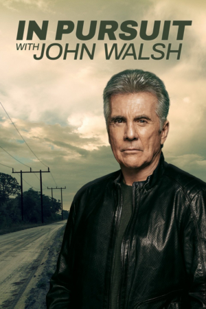 Investigation Discovery Announces Second Season of IN PURSUIT WITH JOHN WALSH