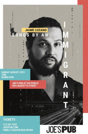 Jaime Lozano to Make Joe's Pub Debut with SONGS BY AN IMMIGRANT