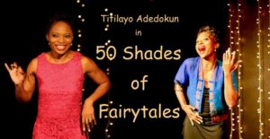 50 SHADES OF FAIRYTALES Comes to The Drama Factory