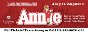 BWW Review: ANNIE Charms All Ages at TexARTS in Lakeway, Tx