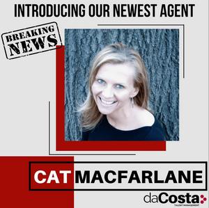 Da Costa Talent Toronto Welcomes New Agent CAT MACFARLANE