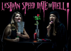 BWW Previews: LESBIAN SPEED DATE FROM HELL! at Le Ministère August 10-16, 2019