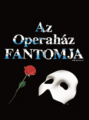 THE PHANTOM OF THE OPERA to Play at Madach Theater