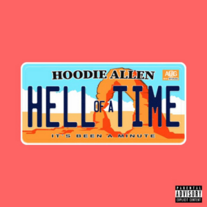 Hoodie Allen Releases New Single 'Hell Of A Time'