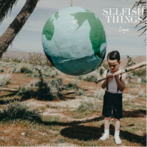 Selfish Things Announce Debut Full-Length Album LOGOS