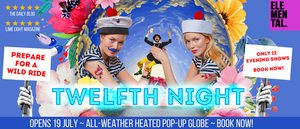 BWW Review: TWELFTH NIGHT At Pop-Up Globe, Ellerslie, Auckland