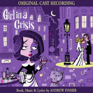 GIRL IN A CRISIS Original Cast Recording to Be Released