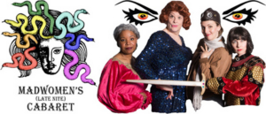 MADWOMEN'S LATE NITE CABARET Returns to the 2019 Indianapolis Theatre Fringe Festival