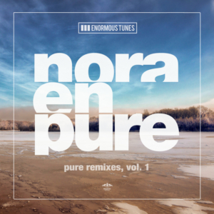 Nora En Pure Releases PURE REMIXES VOL. 1