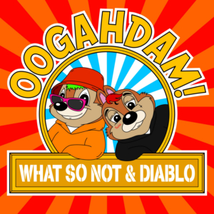What So Not & Diablo Share Video For OOGAHDAM!