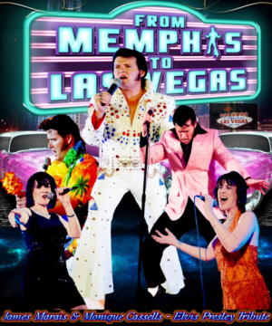 FROM MEMPHIS TO LAS VEGAS Elvis Presley Tribute Comes to The Drama Factory