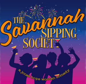 BWW Preview: THE SAVANNAH SIPPING SOCIETY at Desert Theatreworks