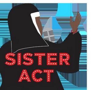 PCT Presents SISTER ACT