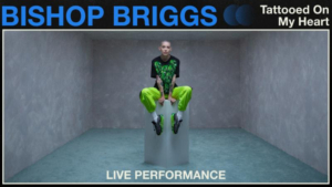 Vevo and Bishop Briggs Share Official Live Performance of 'Tattooed On My Heart'