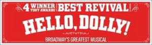 Tickets for HELLO DOLLY! Go On Sale August 25 for Fisher Theatre Engagement