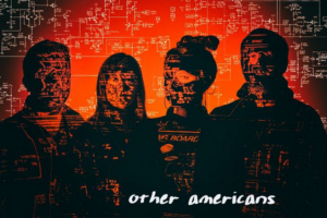 OTHER AMERICANS Announce Second Self-Titled EP