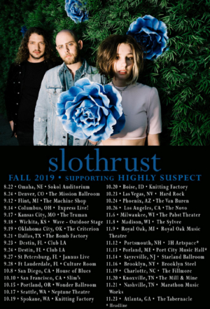 Slothrust Kicks Off US Tour With Highly Suspect Today, Dates Through November