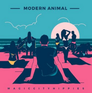 Magic City Hippies 'Modern Animal' LP Out Now