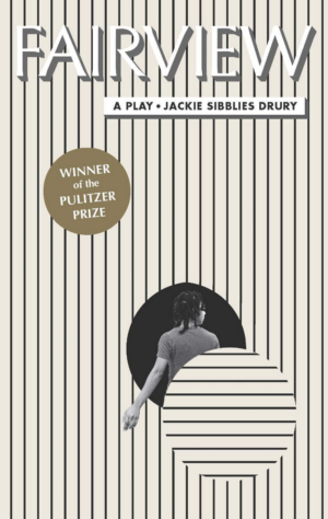 TCG Books Publishes Jackie Sibblies Drury's FAIRVIEW