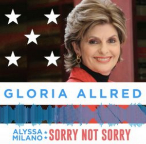 Gloria Allred Guest Stars on ALYSSA MILANO: SORRY NOT SORRY
