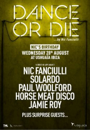 Nic Fanciulli Unveils Special Lineup For Birthday Edition Of His DANCE OR DIE Ushuaïa Residency